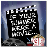 If My Summer Vacation Were A Movie {A Back To School Lesson}