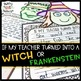 """""""If My Teacher Turned Into a Witch"""" Halloween Craftivity +"""
