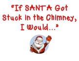If Santa Got Stuck in the Chimney Poster