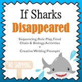 If Sharks Disappeared Literacy Companion