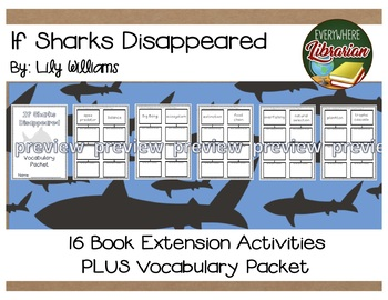 If Sharks Disappeared by Lily Williams 16 Book Extension Activities NO PREP