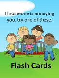What to do when someone is annoying you. FLASH CARDS / ANCHOR CHART