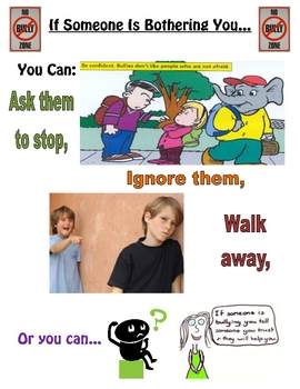 If Someone is Bothering You, You Can...(Poster/Handout About Bullying)