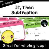 If, Then Subtraction Slides (First Grade-1.NBT.6)