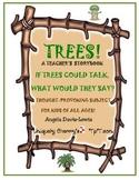 TREES! A Teacher's Storybook