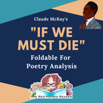 If We Must Die by Claude McKay Foldable Poetry Analysis tool Harlem Renaissance