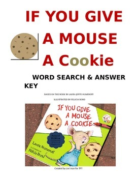 If YOU GIVE A MOUSE A COOKIE WORD SEARCH AND ANSWER KEY