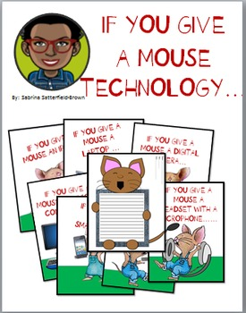 Literacy/Technology: If YOU GIVE A MOUSE TECHNOLOGY...