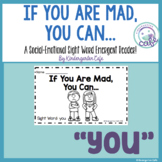 "If You Are Mad... Sight Word Emergent Reader ""You"""