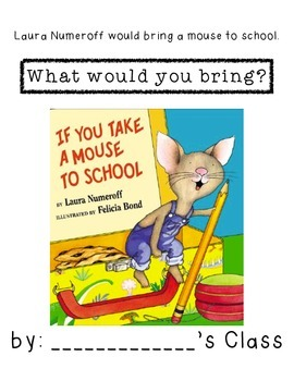 If You Bring a Mouse to School Class Book