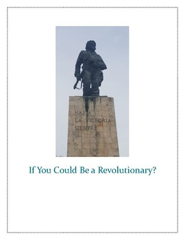 If You Could Be a Revolutionary writing assignment