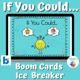 If You Could... Boom Cards™ Ice Breaker Activity Conversation Starters