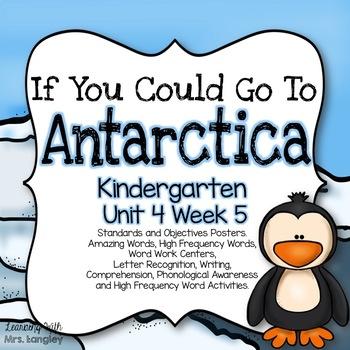 If You Could Go To Antarctica KINDERGARTEN Unit 4 Week 5