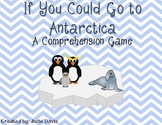 If You Could Go to Antarctica Comprehension Game Kindergarten