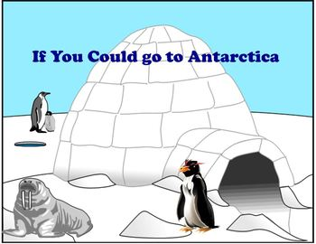 If You Could go to Antarctica - Scott Foresman Reading Street 5 Day Presentation
