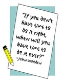 If You Don't Have Time... Poster - Quote by John Wooden