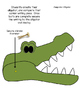 If You Ever Want to Bring an Alligator to School DON'T! Opinion Writing, & Craft