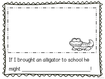 If You Ever Want to Bring an Alligator to School DON'T: Writing Prompt