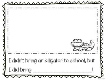 If You Ever Want to Bring an Alligator to School DON'T: Wr