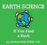 If You Find a Rock - Being a Geologist