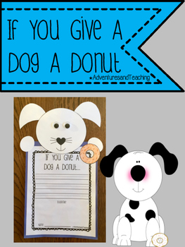 If You Give A Dog A Donut Craftivity