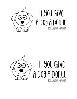 If You Give A Dog A Donut Emergent Reader