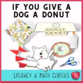 If You Give A Dog A Donut Literacy and Math Activities Bundle