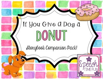 If You Give A Dog A Donut Companion