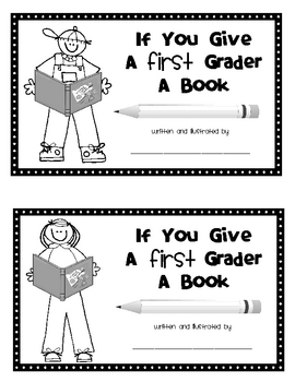 If You Give A First Grader A Book