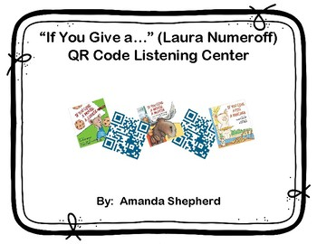 If You Give A... Laura Numeroff QR Code Listening Center