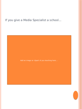 If You Give A Media Specialist a School
