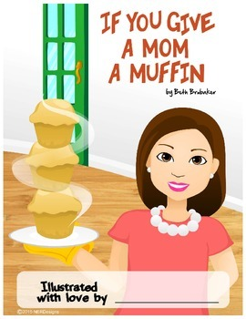 Mother's day FREE gift book idea: If You Give A Mom A Muffin Cover