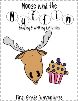 If You Give A Moose A Muffin Lessons and Activities