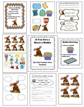 If You Give A Moose A Muffin - 7 Activities (Worksheets & Centers)