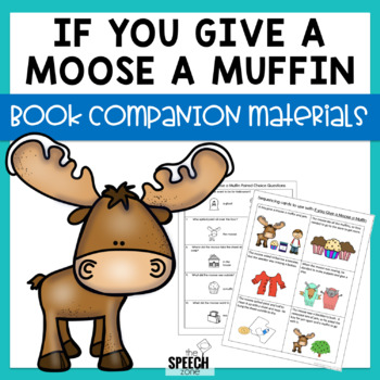 If You Give A Moose A Muffin Speech & Language Companion Activities