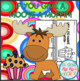 If You Give a Moose a Muffin Craft and Activities!