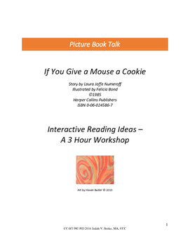 If You Give A Mouse A Cookie: A Workshop