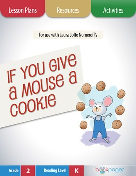 If You Give a Mouse a Cookie Lesson Plans & Activities Package,Second Grade