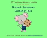 If You Give A Mouse A Cookie: Phonemic Awareness Book Companion