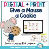 If You Give A Mouse A Cookie: Preschool Speech & Language Book Companion