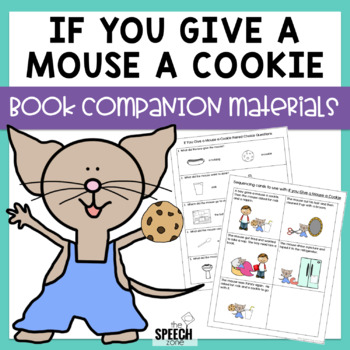 If You Give A Mouse A Cookie Speech & Language Companion Activities