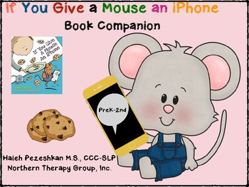 If You Give A Mouse An iPhone Book Companion