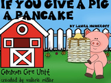 If You Give A Pig A Pancake- Common Core Unit