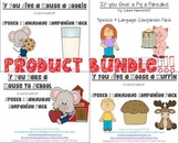 """If You Give A..."" Speech Language Bundle"
