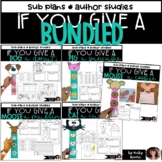 If You Give a... Bundled   Sub Plans   End of the year activities