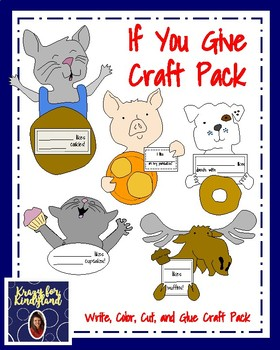 Laura Numeroff's Book Companions: If You Give Craft Pack