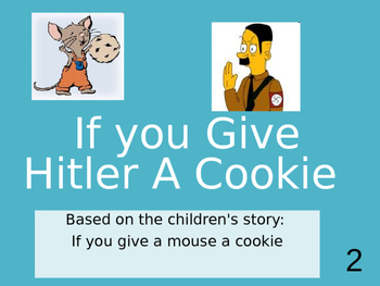 If You Give Hitler A Cookie