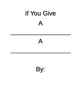 If You Give Story Template- high students