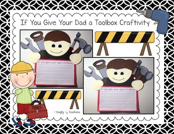 """Father's Day """"If You Give Your Dad a Toolbox"""" Craftivity"""