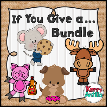 If You Give a... Bundle